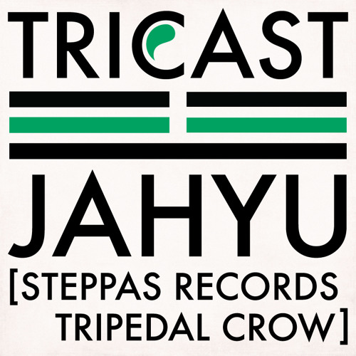 TRICAST04 ☳ JahYu