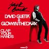 David Guetta & GLOWINTHEDARK  Clap Your Hands (Original Mix)