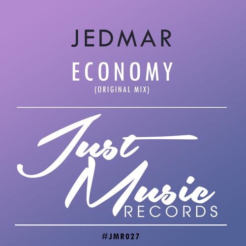Jedmar - Economy (Original Mix) OUT NOW  ..!!