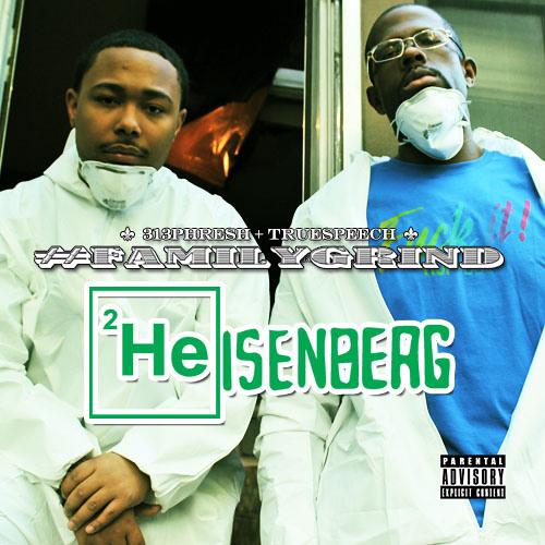 #FAMILYGRIND {Phresh x Speech} - Heisenberg