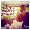 Who Will Survive In America - SMH