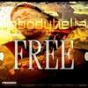 Free By Big Body Hella