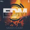 EDM4. CultureShock & Nindy Kaur Vs. Hardwell - Save The World SpaceMan (Naveen Kumar ReBootUp)
