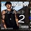 Eminem - Re-Build 2 Trailer (New Album) [New 2015]