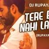 Download DJ Rupayan - Tere Bin Nahi Lage Jiya (Rupayan Remix) Mp3