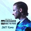 HEDEGAARD - Make You Proud (Zinity Dubstep Remix) (1 million internet plays - Free Download)