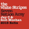 Wh!te Str!pes - 7 NA (Jay C & Scot Mochan 2015 Refix) ++ FREE DOWNLOAD ++