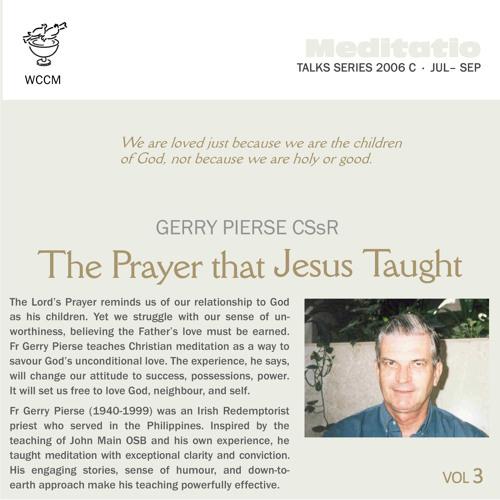 The Prayer that Jesus Taught Volume 3