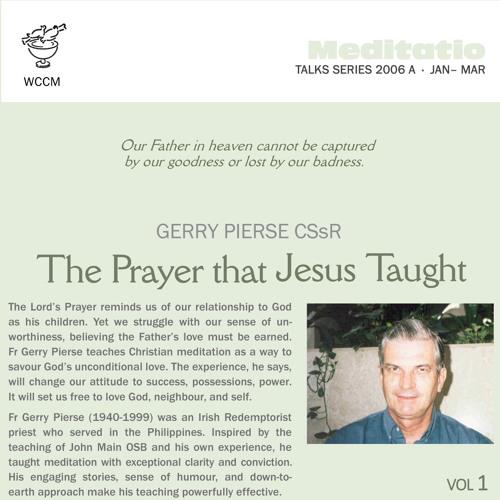 The Prayer that Jesus Taught Volume 1