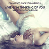Francesco Diaz & Young Rebels - When I'm Thinking Of You (Avicii Vs. Philgood Remix)