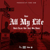 "Roddy X Drupey Collins X Harp X Smizz X Jamaal- "" All my life"" (produced by Yung Sam)"