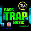Bass Trap Music (Monster Mix) - DJ S7RONG3R  (Free Download)