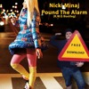 Nicki Minaj - Pound The Alarm (R.W.G Bootleg) (Free Download)
