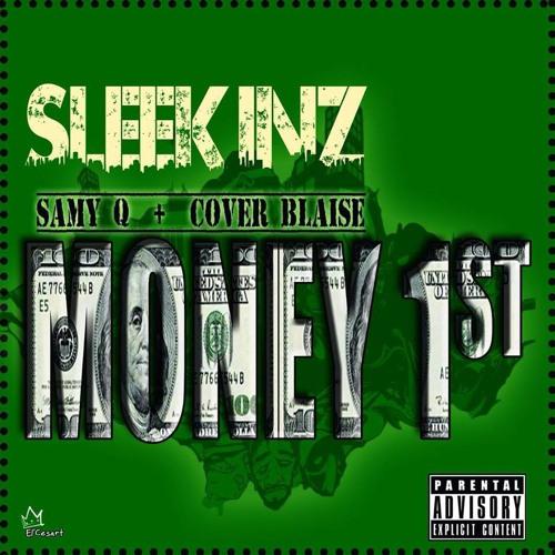 """SLEEKKINZ """"Money First"""" [Prod. By KhrisAu]"""
