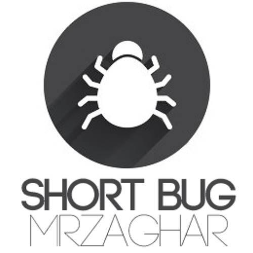 SHORT BUG Complated - By MrZaghar