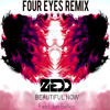 Zedd Ft Jon Bellion - Beautiful Now ( 4 Eyes Remix )