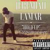 Jeremiah Lamar ft. MYNAMESCHAZZ - Hold Up