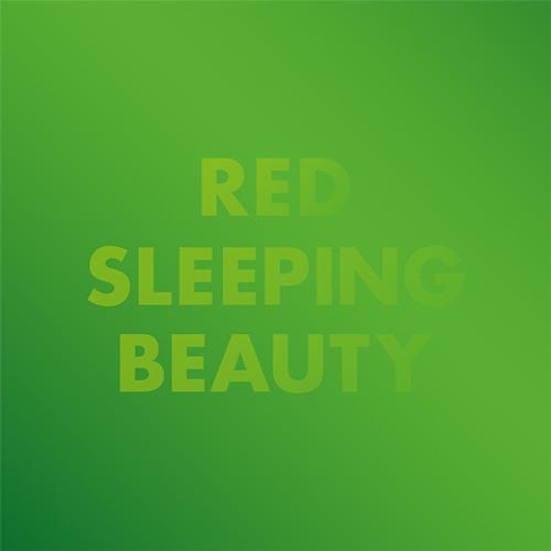 Red Sleeping Beauty - Always