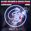 Oliver Heldens & Shaun Frank - Shades Of Grey (Aaron Marz Remix)