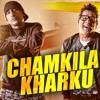 Chamkila Kharku-DjHss mp3