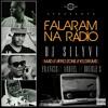 Falaram Na Radio (feat. Double S, Francis, Abdiel)