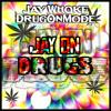 Jay Whoke & DrugONmode - Jay On Drugs [Ultrabeats Network Exclusive]