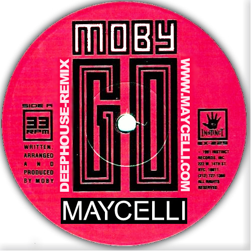 MAYCELLI - Moby - Go 2015 ( Maycelli Rework)