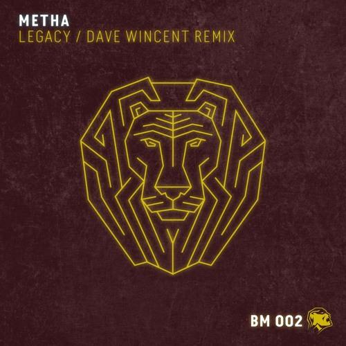 METHA - LEGACY EP (ORIGINAL/DAVE WINCENT REMIX) Teaser