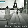 Novita Amadei - Dentro c'è una strada per Parigi - Neri Pozza