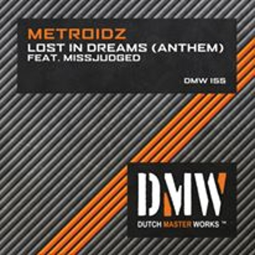 MetroidZ Feat. MissJudged - Lost In Dreams (Original Mix)