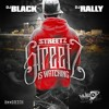 Streetz Is Watching. ep The Mixtape. Hoodrich Official