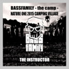 The Instructor - BASSFAMILY CAMPING VILLAGE NATURE ONE 2015 - 31.07.15