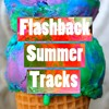 Flashback Summer Tracks Mixtape