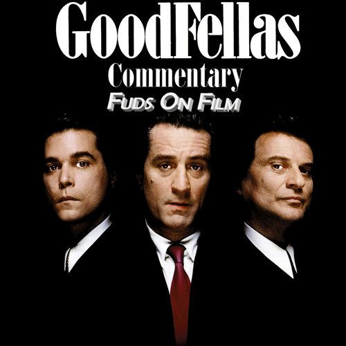 Goodfellas Commentary