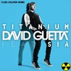 David Guetta (Feat. Sia) -Titanium (Toxic Chords Remix)[FREE DOWNLOAD]