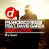 Francesco Rossi feat. David Garza - Revolution (Original Mix)