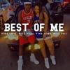 Best Of Me - Mill-Vill X Vina Love