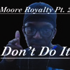 Thad Minnis- Don't Do It
