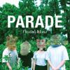 Parade (Flash Flood Darlings Take Me Back To That Moment Remix)