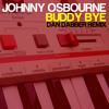 Johnny Osbourne - Buddy Bye (Dan Dabber Remix)