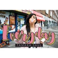 Tamara Saul Everyday Artwork