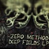 ZERO METHOD - Spotcrime [RED LIGHT RECORDS - DEEP FIELDS LP] - OUT NOW!!!