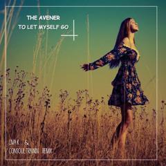 The Avener - To Let Myself Go (Liva K & Consoul Trainin Remix)