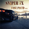Sniper FX - Fast Paced 2015 (Album Preview)(OUT NOW!!!)