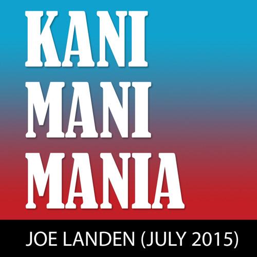 Kani Mani Mania: Joe Landen in Berlin - July 2015