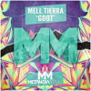 Mell Tierra - GDOT [Metanoia Music]
