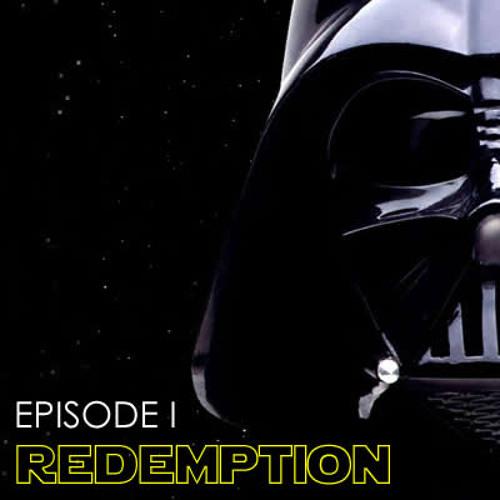 Episode 1 // Redemption