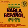 MR.ARTICAL_HABLA ESPANOL MIXTAPE 2015 Portada del disco