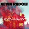 Kevin - Rudolf - Blaze - Of - Glory