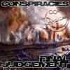 Conspiracies - Never Run Away